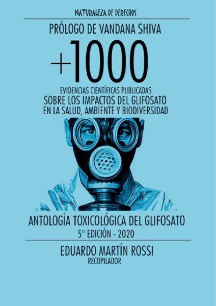 Antología Toxicológica del Glifosato +1000